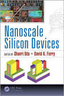 Nanoscale Silicon Devices by Apple Academic Press Inc. (Hardback, 2015)