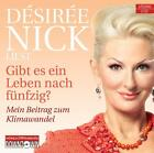 Gibt es ein Leben nach fünfzig? von Desiree Nick (2011)