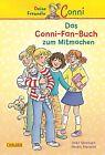Sörensen, I: Conni-Fan-Buch zum Mitmachen von Imke Sörensen (2013, Gebundene Ausgabe)