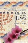 Queen of the Jews by Judy Petsonk (Paperback / softback, 2015)