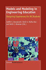 Models and Modeling in Engineering Education: Designing Experiences for All Students by Sense Publishers (Hardback, 2008)