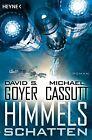 Himmelsschatten von David S. Goyer und Michael Cassutt (2012, Taschenbuch)