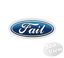 Ford Fail Motor Company Logo Humour Fun Car Van Stickers Decal Funny Sticker