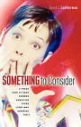 Something to Consider by David L Leatherman (Paperback / softback, 2006)