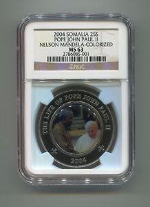 NGC-Somalia-25-Shillings-MS-63-Pope-John-Paul-11-Nelson-Mandela-Colorized-Coin