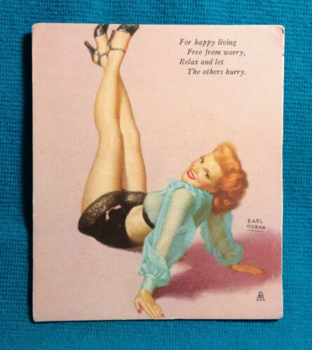 1940 EARL MORAN Pinup Girl Blotter Living Free From Worry Relax Let Others Hurry