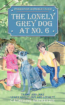1 of 1 - The Lonely Grey Dog At No. 6: Tammy and Jake Learn About Love and-ExLibrary