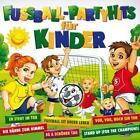 Fuáball-Partyhits für Kinder von Various Artists (2014)