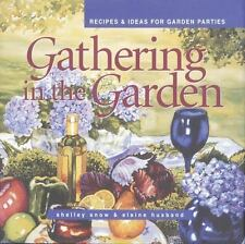 Gathering in the Garden: Recipes and Ideas for Garden Parties (Capital
