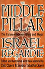 The Middle Pillar: The Balance Between Mind and Magic by Israel Regardie (Paperback, 1998)