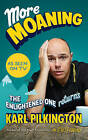 More Moaning: The Enlightened One Returns by Karl Pilkington (Paperback, 2016)