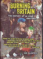 Burning Britain : A History Of Uk Punk 80 - 84 / Book (2014)