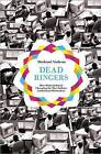 Dead Ringers: How Outsourcing Is Changing the Way Indians Understand Themselves by Shehzad Nadeem (Hardback, 2011)