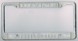 Tuttle Click Ford >> Details About Rare Irvine California Tuttle Click Ford Vintage Dealer License Plate Frame