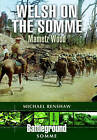 Welsh on the Somme: Mametz Wood by Michael Renshaw (Paperback, 2015)