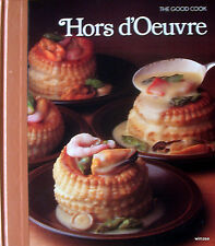 Cookbook TIME-LIFE THE GOOD COOK HORS D'OEUVRE 1982 technique & recipes