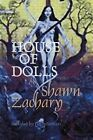 House of Dolls by Shawn (Paperback, 2007)