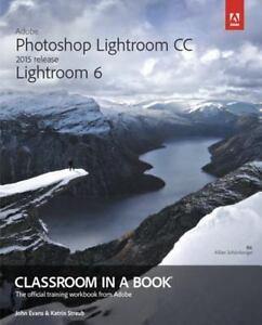 adobe photoshop lightroom cc 2015 release lightroom 6 classroom