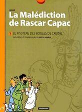 TINTIN PHILIPPE GODIN + HERGÉ + DÉDICACES LA MALÉDICTION DE RASCAR CAPAC 1 & 2