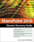 SharePoint 2010 Disaster Recovery Guide by John Ferringer, Sean McDonough (Paperback, 2010)