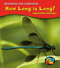 How Long is Long?: Comparing Animals by Vic Parker (Paperback, 2011)