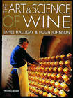 The Art and Science of Wine by James Halliday, Hugh Johnson (Hardback, 1994)