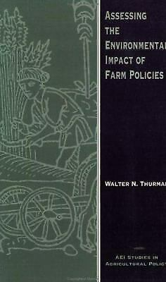 Assessing the Environmental Impact of Farm Policies by Thurman, Walter Nebeker