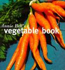 Annie Bell's Vegetable Book by Annie Bell (Hardback, 1997)