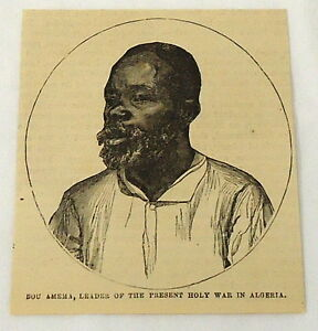 1881-magazine-engraving-BOU-AMEMA-leader-of-holy-war-in-ALGERIA-Africa