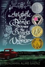 Aristotle and Dante Discover the Secrets of the Universe by Benjamin Alire Sáenz (2014, Paperback)
