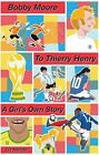 Bobby Moore to Thierry Henry: A Girl's Own Story by Liz Heade (Paperback, 2014)