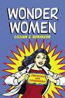 Wonder Women by Lillian S. Robinson (Paperback, 2004)