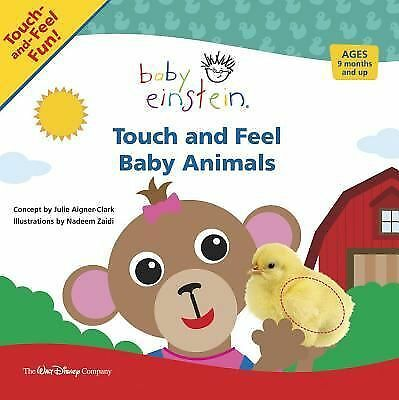 Baby Einstein Touch And Feel Baby Animals By Julie Aigner