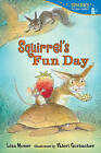 Squirrel's Fun Day by Lisa Moser (Paperback / softback, 2015)