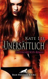 Unersaettlich-Erotischer-SciFi-Roman-von-Kate-Lee-blue-panther-books
