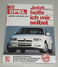 Reparaturanleitung Opel Astra F GSI + GSI 16V (115 + 150 PS), Bauj. 1991 - 1996
