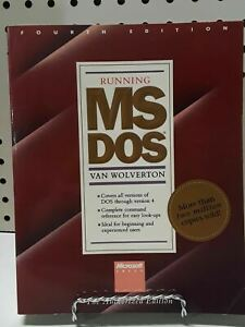Running MS DOS- by Van Wolverton 1989 The Authorized Edition - VINTAGE, RARE