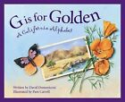 G is for Golden: A California Alphabet by David Domeniconi (Hardback, 2002)