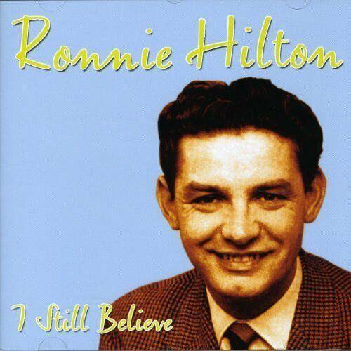 Ronnie Hilton I still believe (2007)  [CD]