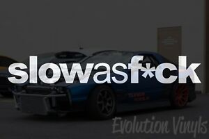 Low and Slow V1 Decal Sticker JDM Lowered Stance Low Drift Slammed Turbo Boost