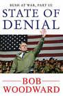 State of Denial: Bush at War, Part III by Bob Woodward (Paperback, 2007)