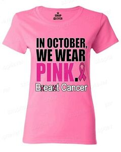 breast cancer apparel in october we wear pink s t shirt breast cancer 12316