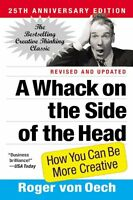 A Whack On The Side Of The Head: How You Can Be More Creative By Roger Von Oech, on sale