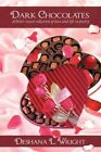 Dark Chocolates a Bitter-sweet Collection of Love and Life in Poetry by Deshana