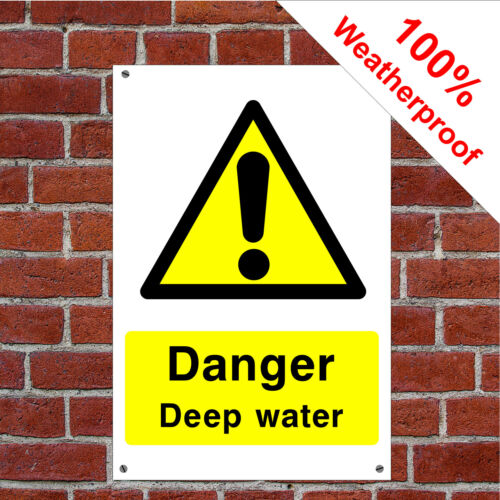 Danger deep water sign or sticker Health and safety Notices COUN0020 durable