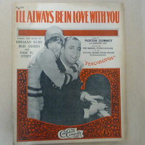 song-sheet-I-039-LL-ALWAYS-BE-IN-LOVE-WITH-YOU-Syncopation-Morton-Downey-1929