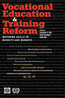 Vocational Education & Training Reform Matching SK: Matching Skills to Markets and Budgets by Amit Dar, Fred Fluitman, Indermit S. Gill (Hardback, 2000)