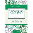 Uncovering God's Word by Women of Faith (Paperback, 2016)