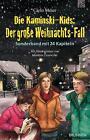 Die Kaminski-Kids: Der große Weihnachts-Fall von Carlo Meier (2013, Gebundene Ausgabe)