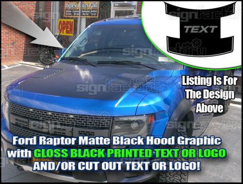Ford Raptor Hood Matte Blackout Graphics Gloss Print Avery A6 Wrap Pin 2010